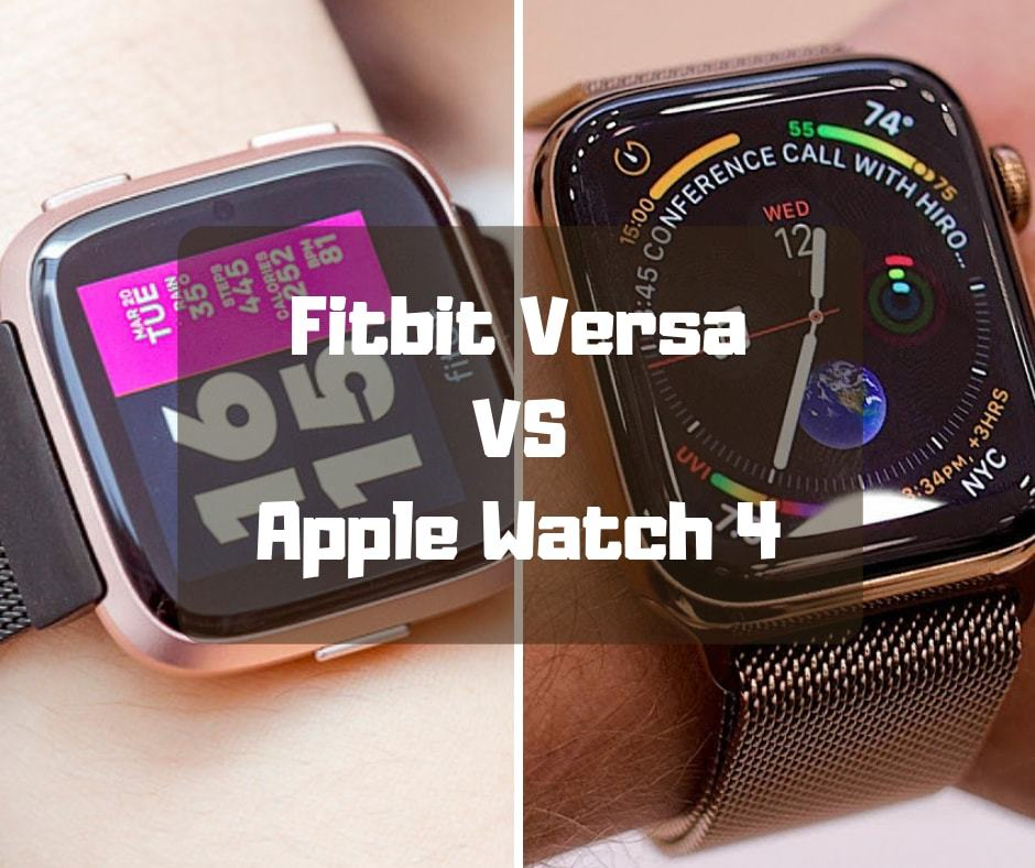 Fitbit Versa VS Apple Watch 4